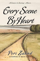 Every Scene by Heart