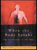 When the Body Speaks Pdf/ePub eBook