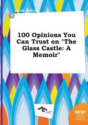 100 Opinions You Can Trust on the Glass Castle