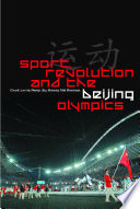 Sport  Revolution and the Beijing Olympics