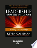 """""""Leadership from the Inside Out: Becoming a Leader for Life"""" by Kevin Cashman"""