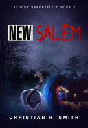 New Salem  Bloody Bakersfield Book 3