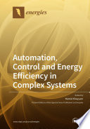 Automation  Control and Energy Efficiency in Complex Systems