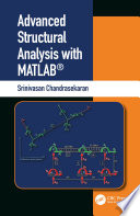 Advanced Structural Analysis with MATLAB®