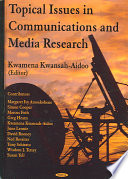 Topical Issues in Communications and Media Research