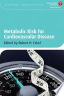Metabolic Risk For Cardiovascular Disease Book PDF