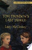 Tom Thomson S Last Paddle