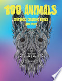 Zentangle Coloring Books - 100 Animals - Large Print