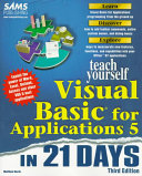 Teach Yourself Visual Basic 5 for Applications in 21 Days