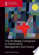 The Routledge Companion to Performance Management and Control