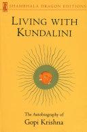 Living with Kundalini: The Autobiography of Gopi Krishna - Seite 403