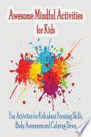 Awesome Mindful Activities for Kids
