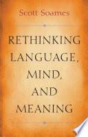 Rethinking Language  Mind  and Meaning