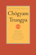 The Collected Works of Chogyam Trungpa  Volume Three