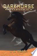 Dark Horse Prophecy