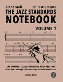 The Jazz Standards Notebook Vol 1 Bb Instruments Grand Staff Book PDF