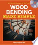 Wood Bending Made Simple