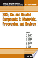 SiGe, Ge, and Related Compounds 3: Materials, Processing, and Devices