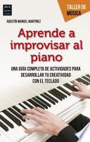Aprenda a Improvisar Al Piano