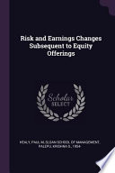 Risk and Earnings Changes Subsequent to Equity Offerings