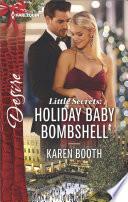 Little Secrets  Holiday Baby Bombshell