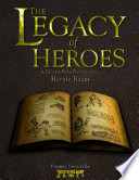 The Legacy Of Heroes Heroic Races