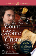 The Count Of Monte Cristo: The Wild And Wanton Edition