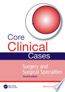 Core Clinical Cases In Surgery And Surgical Specialties