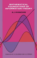 Mathematical Foundations of Information Theory