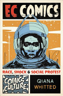 link to EC Comics : race, shock, and social protest in the TCC library catalog