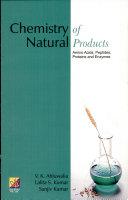 Chemistry Of Natural Products - V K Ahluwalia, L S  Kumar