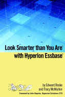 Look Smarter Than You Are with Hyperion Essbase