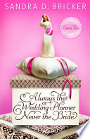 Always the Wedding Planner  Never the Bride