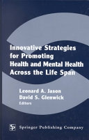 Innovative Strategies for Promoting Health and Mental Health Across the Life Span Book