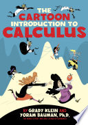 The Cartoon Introduction to Calculus by Yoram Bauman, Ph.D. PDF