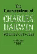 The Correspondence of Charles Darwin  Volume 2  1837 1843