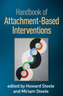 Handbook of Attachment Based Interventions