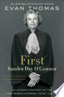 link to First : Sandra Day O'Connor in the TCC library catalog