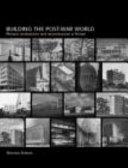 Building the Post-war World