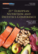 Proceedings of 21st European Nutrition and Dietetics Conference 2018