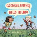 Goodbye, Friend! Hello, Friend! Pdf/ePub eBook