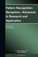 Pattern Recognition Receptors   Advances in Research and Application  2013 Edition