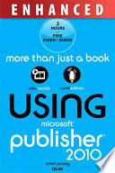 Using Microsoft Publisher 2010 Enhanced Edition