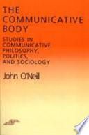 The Communicative Body