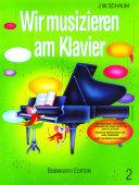 Wir Musizieren Am Klavier Bd.2