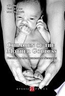 Children of the Mother Goddess  History of Mediterranean Neonates
