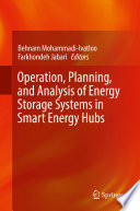 Operation  Planning  and Analysis of Energy Storage Systems in Smart Energy Hubs