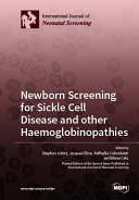 Newborn Screening for Sickle Cell Disease and other Haemoglobinopathies