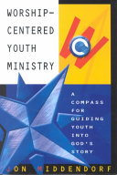 Worship centered Youth Ministry