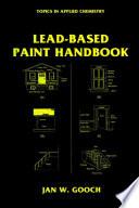 Lead Based Paint Handbook